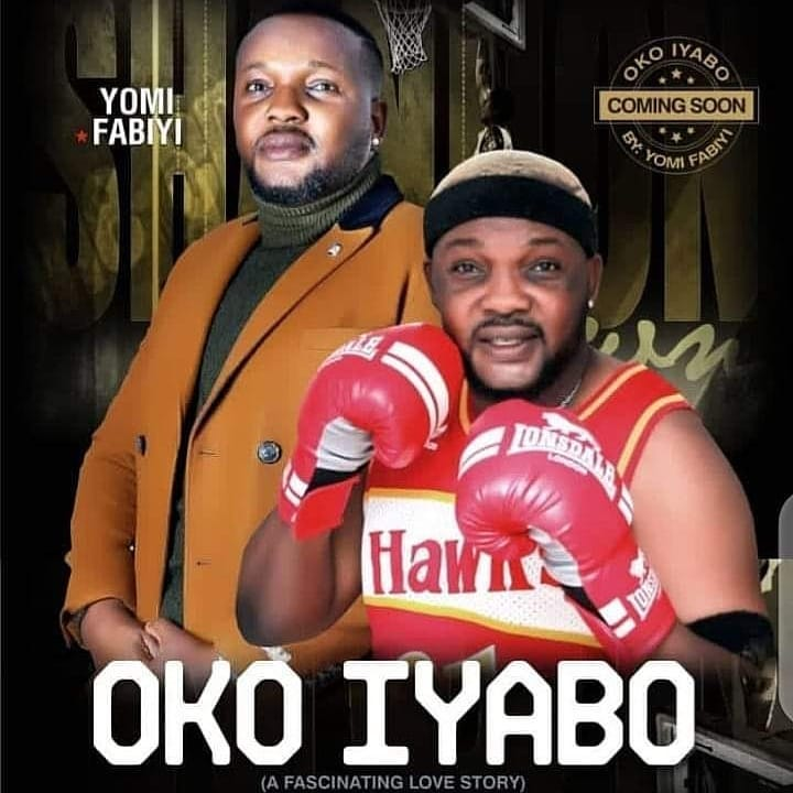 Oko Iyabo: Yomi Fabiyi Set To Drop New Movie In The Aftermath Of Altercation With Iyabo Ojo Over Baba Ijesha